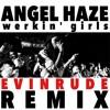 Angel Haze - Werkin Girls (Evinrude Remix) (FREE DOWNLOAD!)