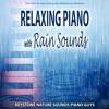 Piano Love Songs And Rain
