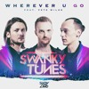 Swanky Tunes - Wherever U Go (feat. Pete Wilde) (Dj Pitchugin Remix)