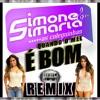 Simone e Simaria - Quando O Mel É Bom (Remix Dj Alan Henrique)