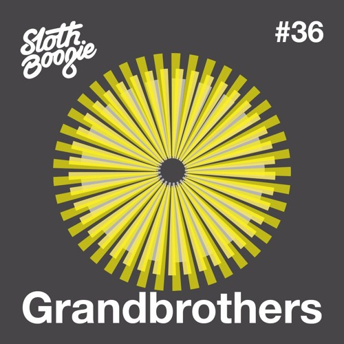 SlothBoogie Guestmix #36 - Grandbrothers
