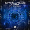Ravitez & Afrojack - System (ft. MC Ambush) [Radio Edit]