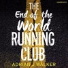 The End Of The World Running Club by Adrian J Walker (audiobook extract) read by Jot Davies
