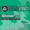 Skober - Give And Take [Electrovino Records]