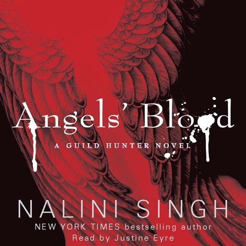 ANGEL'S BLOOD by Nalini Singh, read by Justine Eyre