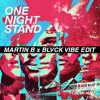 B-Brave Ft. Sevn Alias - One Night Stand (Martin B x Blvck Vibe Edit)*FREE DOWNLOAD*