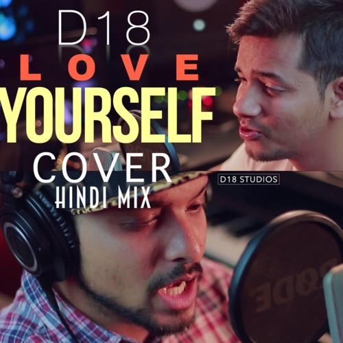 D18 - Love Yourself (Justin Bieber Cover) | Official Audio