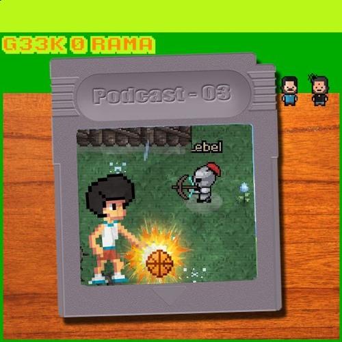 Geek'O'rama -Episode 003- Hero Siege & Ball King -