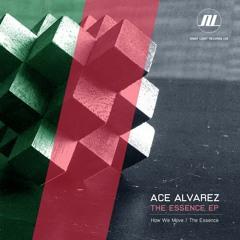 Ace Alvarez - How We Move - Night Light Records