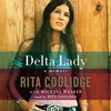 Excerpt 2 from DELTA LADY by Rita Coolidge