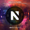 Balco & Famba - Nothing To Lose (Feat. Neon Dreams)