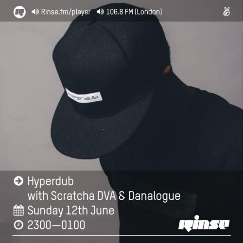 Rinse FM Podcast - Hyperdub w/ Scratcha DVA + Danalogue - 12th June 2016