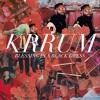 FMM: Krrum - Blessing In A Black Dress