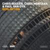 Chris Bekker, Chris Montana & Paul van Dyk - Berlinition (Berlin White Tech Radio Mix)