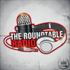 **RADIO SHOW** The Roundtable - Episode 15 - P. Dicey