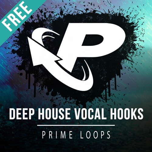 Free deep house vocal hooks by p r i m e l o o p s for Deep vocal house music