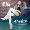 Ariana Grande Ft. Iggy Azalea - Problem (Drunklads Bootleg) [Free Download] mp3