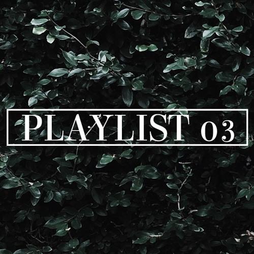 PLAYLIST 03
