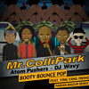 Mr. Collipark, Atom Pushers, DJ Wavy - Booty Bounce Pop ft. Ying Yang Twins (Fabian Mazur Remix)