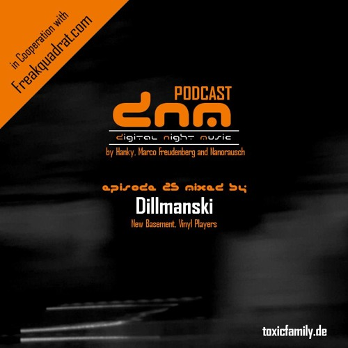 Digital Night Music Podcast 025 mixed by Dillmanski