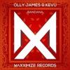 Olly james & Kevu - Bandana (Donhowe Remake)Free Flp