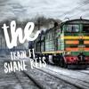 The Train ft. Shane Reis