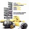 """HAND GRENADE RIDDIM - RICARDO DRUE FT KING BUBBA FM - RUM AGAIN """"DRINK UP"""""""