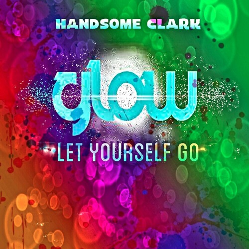 Glow - (Let Yourself Go) Edit