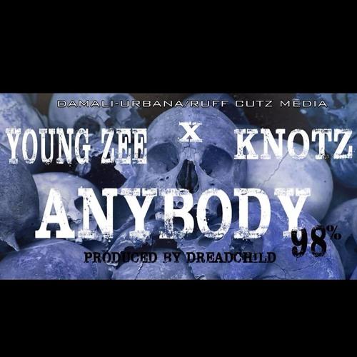 """ANYBODY (98%)""  YOUNG ZEE X KNOTZ (Dirty)"