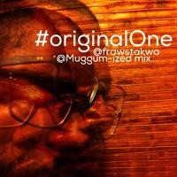 #originalOne @frawstakwa @Muggum-ized mix...