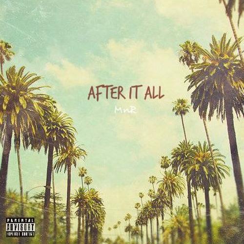 After It All (Prod. Walt Mansa)
