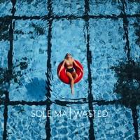 Soleima - Wasted