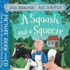 A Squash And A Squeeze Story Reading