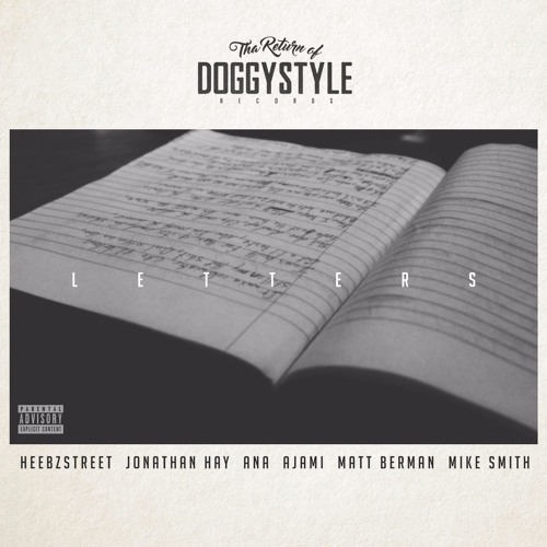 """Snoop Dogg Presents """"Letters"""" feat. Heebz Street (Prod. by Jonathan Hay for Doggy Style Records)"""