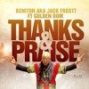 THANKS And PRAISE feat GOLDEN DOM #Traphall