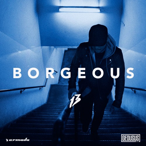 Borgeous - 13 [OUT NOW]