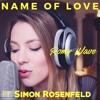 Name Of Love - Martin Garrix (Romy Wave Cover Ft. Simon Rosenfeld)