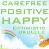 Download Positive (DOWNLOAD:SEE DESCRIPTION)   Royalty Free Music   Happy Upbeat Pop Ukulele Mp3