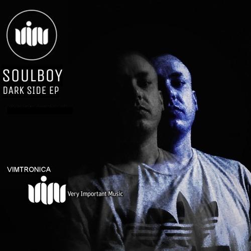 Soulboy - Dark Side- Original Mix / Drone E.P V.I.M Records