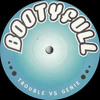 Genie Remix (Bootyfull Recordings Vol 2.) - Trouble vs Genie