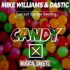 Mike Williams & Dastic - Candy (Samuel Xantos Bootleg)
