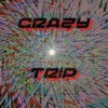 Crazy Trip (Old song)FREE DOWNLOAD