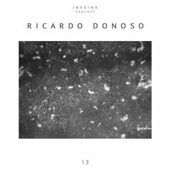 INVEINS \ Podcast 013 \ Ricardo Donoso