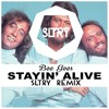 Stayin' Alive (SLTRY Remix) [Free Download]