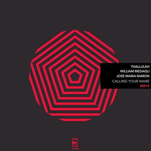 Thallulah, William Medagli & Jose Maria Ramon - Calling Your Name EP [Snippets] - ER018