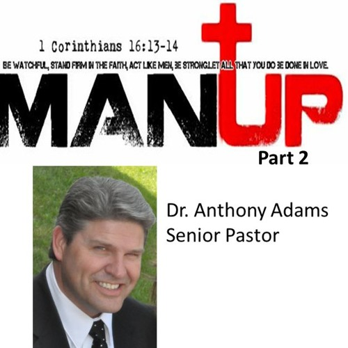 Man Up - Part 2