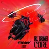 RL Grime - Core (FREAKY Edit) [FREE Download] [SUPPORTED BY MATT MCGUIRE]