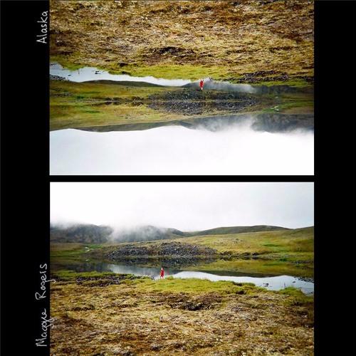 Maggie Rogers Alaska soundcloudhot