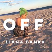 Liana Banks - Off