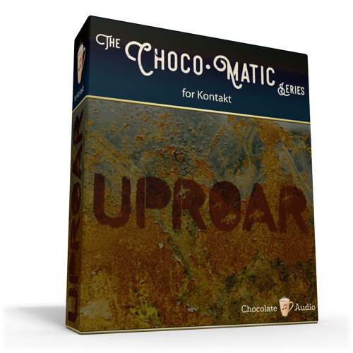 Uproar - The Choco•Matic Series for Kontakt